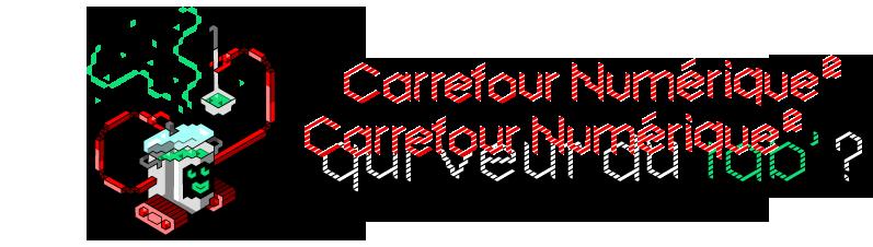 Carrefour Numérique²