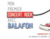 Mon 1er Concert Rock avec Balafon
