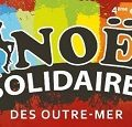 Noël Solidaire des Outre-Mer 2017